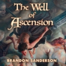 The Well of Ascension : Book Two of Mistborn - eAudiobook