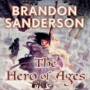 The Hero of Ages : Book Three of Mistborn - eAudiobook