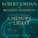 A Memory of Light : Book Fourteen of The Wheel of Time - eAudiobook