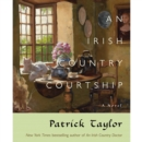 An Irish Country Courtship : A Novel - eAudiobook