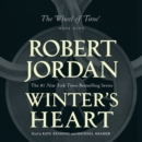 Winter's Heart : Book Nine of The Wheel of Time - eAudiobook