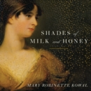 Shades of Milk and Honey - eAudiobook