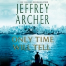 Only Time Will Tell - eAudiobook