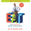 EAT : The Effortless Weight Loss Solution - eAudiobook