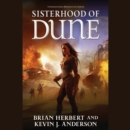Sisterhood of Dune : Book One of the Schools of Dune Trilogy - eAudiobook