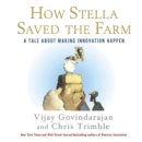 How Stella Saved the Farm : A Tale About Making Innovation Happen - eAudiobook