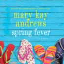 Spring Fever : A Novel - eAudiobook