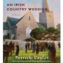 An Irish Country Wedding : A Novel - eAudiobook