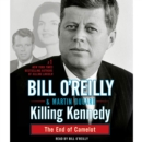 Killing Kennedy : The End of Camelot - eAudiobook