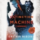 Extinction Machine : A Joe Ledger Novel - eAudiobook