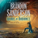 Words of Radiance : Book Two of the Stormlight Archive - eAudiobook
