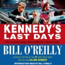 Kennedy's Last Days : The Assassination That Defined a Generation - eAudiobook