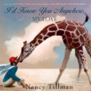 I'd Know You Anywhere, My Love - eAudiobook