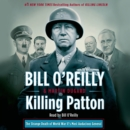 Killing Patton : The Strange Death of World War II's Most Audacious General - eAudiobook