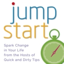 Jumpstart : Spark Change in Your Life - eAudiobook