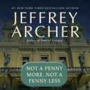 Not a Penny More, Not a Penny Less - eAudiobook