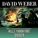 Hell's Foundations Quiver : A Novel in the Safehold Series - eAudiobook