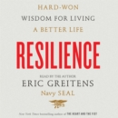 Resilience : Hard-Won Wisdom for Living a Better Life - eAudiobook