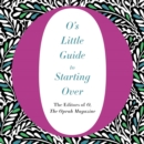 O's Little Guide to Starting Over - eAudiobook