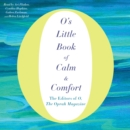 O's Little Book of Calm & Comfort - eAudiobook
