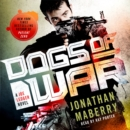 Dogs of War : A Joe Ledger Novel - eAudiobook