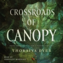 Crossroads of Canopy : A Titan's Forest novel - eAudiobook