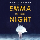Emma in the Night : A Novel - eAudiobook