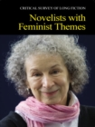 Critical Survey of Long Fiction : Novelists with Feminist Themes - eBook