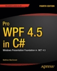 Pro WPF 4.5 in C# : Windows Presentation Foundation in .NET 4.5 - Book