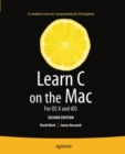 Learn C on the Mac : For OS X and iOS - eBook