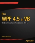 Pro WPF 4.5 in VB : Windows Presentation Foundation in .NET 4.5 - eBook