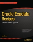 Oracle Exadata Recipes : A Problem-Solution Approach - eBook