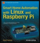 Smart Home Automation with Linux and Raspberry Pi - Book