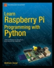 Learn Raspberry Pi Programming with Python - eBook