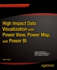 High Impact Data Visualization with Power View, Power Map, and Power BI - eBook