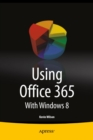 Using Office 365 : With Windows 8 - eBook