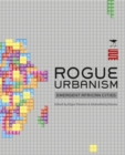 Rogue Urbanism : Emergent African Cities - Book