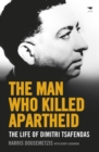The Man Who Killed Apartheid - eBook