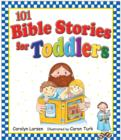 101 Bible Stories for Toddlers (eBook) - eBook