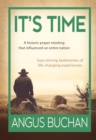 It's Time (eBook) : A historic prayer meeting that influenced an entire  nation - eBook