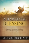 A Harvest of Blessing (eBook) : Experience overflowing abundance from the hand of our generous God - eBook