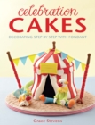 Celebration Cakes : Decorating step by step with fondant - eBook