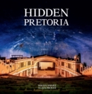 Hidden Pretoria - eBook