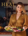 HEAL : Begin with food