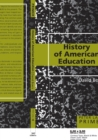 History of American Education Primer - Book