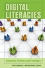 Digital Literacies : Concepts, Policies and Practices - Book