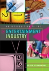 An Introduction to the Entertainment Industry - Book
