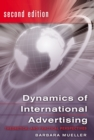 Dynamics of International Advertising : Theoretical and Practical Perspectives - Book