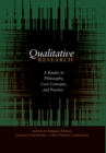 Qualitative Research : A Reader in Philosophy, Core Concepts, and Practice - Book