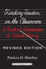 Finding Freedom in the Classroom : A Practical Introduction to Critical Theory - Book